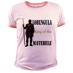 Lobengula King of the Matebele Pink ladies tshirt